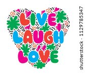 live  laugh  love. hand...   Shutterstock .eps vector #1129785347