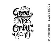 good vibes only. motivational... | Shutterstock .eps vector #1129955771