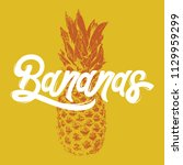 bananas. handwritten lettering. ... | Shutterstock .eps vector #1129959299