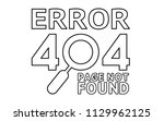 404 error page not found ... | Shutterstock .eps vector #1129962125