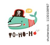 baby print with whale  yo ho ho.... | Shutterstock .eps vector #1130108987