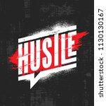 hustle. inspiring motivation...   Shutterstock .eps vector #1130130167