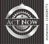 act now silvery emblem or badge | Shutterstock .eps vector #1130285771