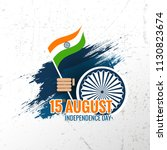 indian independence day... | Shutterstock .eps vector #1130823674