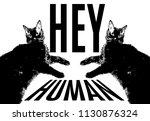 hey  human. quote typographical ... | Shutterstock .eps vector #1130876324