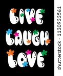 live  laugh  love. hand...   Shutterstock .eps vector #1130933561