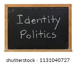 identity politics written in... | Shutterstock . vector #1131040727
