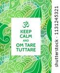 Keep Calm And Om Tare Tuttare...