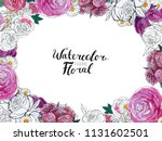 watercolor floral background....   Shutterstock . vector #1131602501