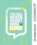 you will never regret being... | Shutterstock .eps vector #1131696179