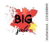 text big sale  discount banners.... | Shutterstock .eps vector #1131838844