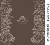 background with beet sugar ... | Shutterstock .eps vector #1131894431