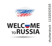 welcome to russia symbol ... | Shutterstock .eps vector #1132033535