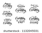 have a greatday  goodday. its a ... | Shutterstock .eps vector #1132045031