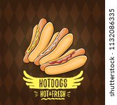 vector cartoon hot dogs label... | Shutterstock .eps vector #1132086335