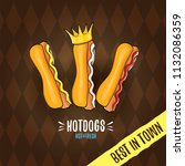 vector cartoon hot dogs label... | Shutterstock .eps vector #1132086359