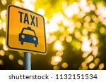 taxi signs on the background...   Shutterstock . vector #1132151534