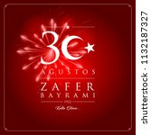 30 agustos zafer bayrami vector ... | Shutterstock .eps vector #1132187327