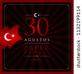 30 agustos zafer bayrami vector ... | Shutterstock .eps vector #1132199114