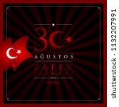 30 agustos zafer bayrami vector ... | Shutterstock .eps vector #1132207991