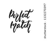 perfect match   hand drawn... | Shutterstock .eps vector #1132270397