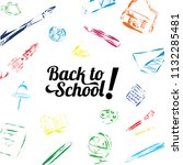 back to school. poster  banner  ... | Shutterstock .eps vector #1132285481