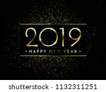 happy new year of glitter gold... | Shutterstock .eps vector #1132311251
