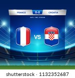 france vs croatia scoreboard... | Shutterstock .eps vector #1132352687