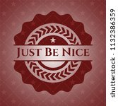 just be nice red emblem | Shutterstock .eps vector #1132386359