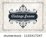 decorative frame in vintage... | Shutterstock .eps vector #1132417247