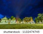 wat xieng thong in the night... | Shutterstock . vector #1132474745