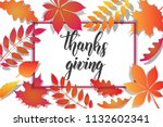 thanksgiving day lettering... | Shutterstock .eps vector #1132602341