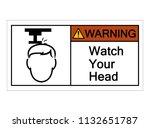 warning watch your head symbol... | Shutterstock .eps vector #1132651787