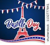 bastille day 14th of july  vive ... | Shutterstock .eps vector #1132777841