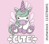 cute cartoon unicorn with... | Shutterstock .eps vector #1132786841