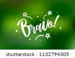 bravo card. beautiful greeting... | Shutterstock .eps vector #1132794305