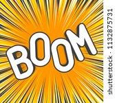 boom comic explosions template. ...   Shutterstock .eps vector #1132875731