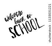welcome back to school.... | Shutterstock .eps vector #1133031221