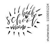welcome back to school.... | Shutterstock .eps vector #1133031224