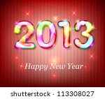 happy new year 2013. eps10 | Shutterstock .eps vector #113308027