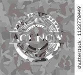 act now on grey camouflage... | Shutterstock .eps vector #1133778449