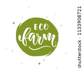 eco farm calligraphy label logo.... | Shutterstock .eps vector #1133908721