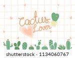cactus lover illustration...   Shutterstock .eps vector #1134060767