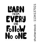 learn from everyone follow no...   Shutterstock .eps vector #1134137021