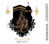 vector of hajj mabroor greeting ... | Shutterstock .eps vector #1134152417
