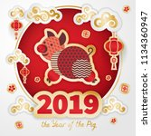 pig is a symbol of the 2019... | Shutterstock .eps vector #1134360947