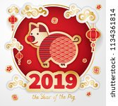 pig is a symbol of the 2019... | Shutterstock .eps vector #1134361814