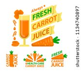 carrot juice and slices. badge... | Shutterstock .eps vector #1134740897