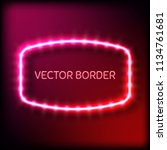 glowing neon frame with light... | Shutterstock .eps vector #1134761681