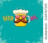 beer me vector concept...   Shutterstock .eps vector #1134767225